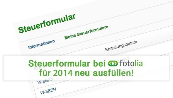 Fotolia Steuerformular 2014 W-8BEN ausfüllen