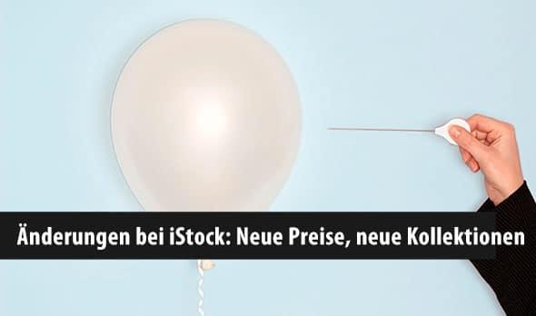 Änderungen bei iStock: Neue Preise, neue Kollektionen -